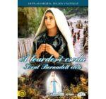 A lourdes-i csoda - Szent Bernadett élete